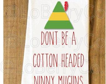 Kitchen Towel -- Flour Sack Towels -- Kitchen Humor -- Christmas Towel -- Elf