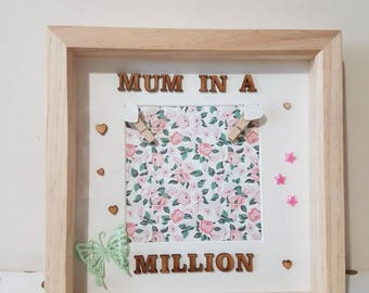 Mum in A Million Photo Frame Mum Frame Mothers Day Mothers Day frame Mothers day Gift Mum photo Frame Gift for mum Handmade Gift Mum quotes