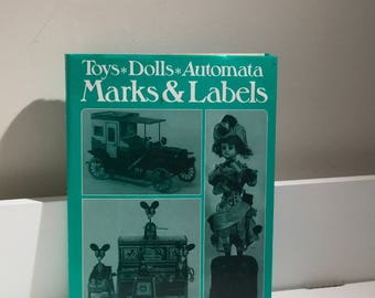 Toys* Dolls*Automata - Marks&Labels, book by Gwen White