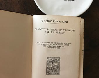 1890 Selections of Hawthorne and His Friends