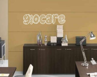 Giocare - Wall sticker, wall decor, wall art, door sticker, glass sticker, quote sticker, wall decal italian sticker, italian words, italian