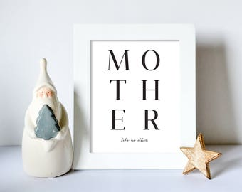 Mother Like No Other Christmas Gift Wall Print - Wall Art, Christmas Print, Mum Gift Print, Xmas Print, Mum Decor, Typography Print,