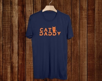 Cat Daddy - Cat Shirt For Him - Fathers Day - Shirt - Gift Idea - Cat Dad - T-Shirt - Tee - Daddy - Cat Lover - Rescue - Adopt - Men - Gift