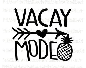 Vacay Mode SVG Clipart Cut Files Silhouette Cameo Svg for Cricut and Vinyl File cutting Digital cuts file DXF Png Pdf Eps