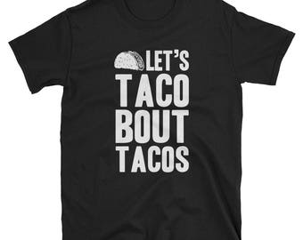 Tacos Shirt Tacos Gift Funny T-Shirt