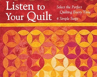 Listen to Your Quilt by Barbara Persing
