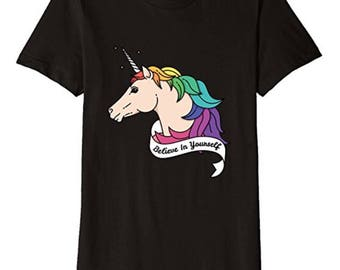 Believe In Yourself Rainbow Unicorn T-Shirt