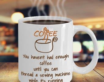Thread a sewing machine - Coffee Mug