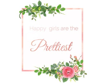 happy girls are the prettiest digital download