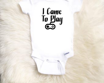 I Came To Play Onesie