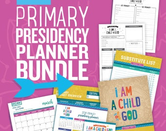 2018 LDS Primary Presidency Planners, Instant Download, I Am A Child of God Theme