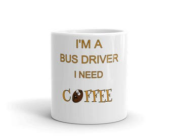 bus driver, bus driver gifts, gift for bus driver, school driver, best bus driver mug, school bus gifts, bus driver cup , funny coffee mug,