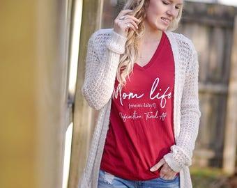 Mom Life - vneck super soft shirt-Definition is Tired AF