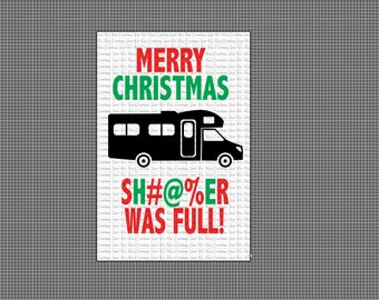 National Lampoon Merry Christmas Shitter Was Full .svg, .dfx, .bmp, .png
