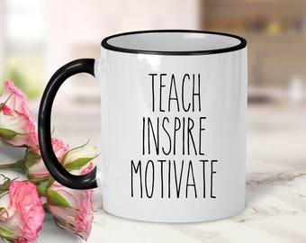 Teach Inspire Motivate Mug // Teacher Gift // Teaching Gift