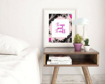 Printable art, I Can and I Will, Inspirational Motivational Quotes, Wall Art, Bedroom Decor, Calligraphy