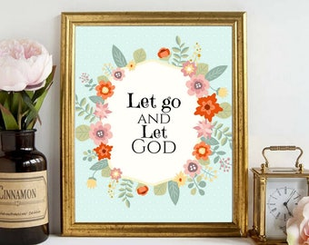 Printable Art Let go and let God Motivational Inspirational Quotes Scripture Bible Based Living Room Bedroom Office Dorm Decor Typography