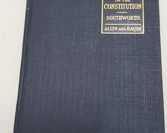 1st. Edition 1924 The Common Sense of The Constitution of the United States
