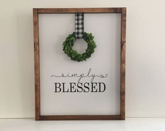 Simply Blessed Handcrafted Wood Sign  Wood Sign With Boxwood Wreath Farmhouse Painted Wood Sign With Boxwood Wreath and Buffalo Check Ribbon