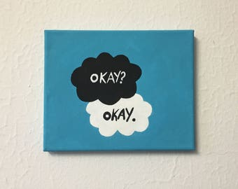 The Fault in Our Stars John Green (tfios) 'Okay' Painting