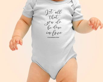 Let All That You Do Be Done In Love Onesie, Scripture Onesies, Biblical Onesies, Religious Onesies, Bible Verse Onesies, Bible Onesies #297