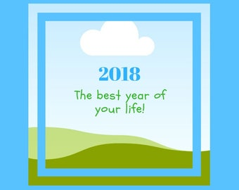 2018 THE BEST YEAR of your life! Calendar