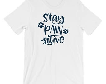 Dog Cat Lover Men's T-Shirt - Pet Animal T-Shirt - Stay PAW-SITIVE