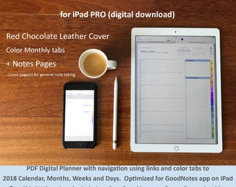 2018 Full Page Planner for iPad PRO GoodNotes app: color tabs, links and bookmarks to Calendar, Months, Weeks and Days. Leather Cover +NOTES