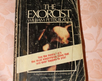 The Exorcist by William Peter Blatty | 1974 Vintage Horror Paperback Book | Possibly Possessed*