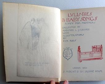 Adelaide Gosset book titled 'Lullabies & Baby Songs'   RARE  1900