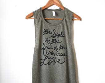 """Rumi Quote, Yoga Tank """"the Soul of the Soul of the Universe..."""" Muscle Tank, Yoga Gifts, MADE TO ORDER"""