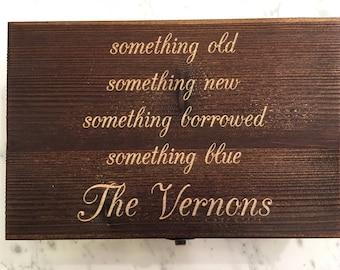 Wedding Gift Box - Custom Engraved Personalized Something Old, Something New Wooden Box