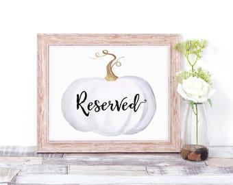 Wedding Reserved Sign - Fall Wedding Decor - Pumpkin Wedding Decor - Reserved Table Sign - Fall Wedding Signs - White Pumpkin Sign - Autumn