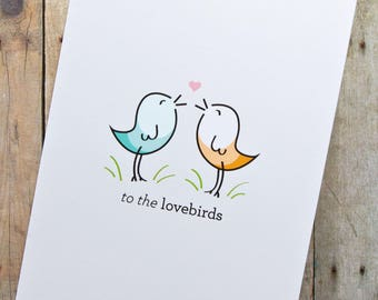 To the Lovebirds Wedding, Engagement, Annviersary Card