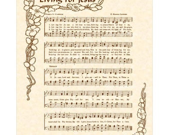 LIVING FOR JESUS - 8x10 Antique Hymn Print Natural Parchment Sepia Brown Vintage Verses Sheet Music Jesus Christ Lord Savior Blessing Floral