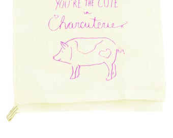 You're the Cute in Charcuterie 100% Linen Tea Towel