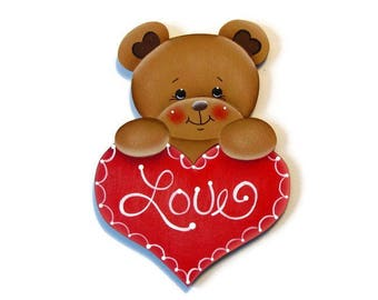 Bear Holding Heart Ornament or Fridge Magnet, Handpainted Wood Refrigerator Magnet, Hand Painted Bear, Valentine's Day, Tole Painting