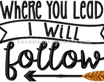 Where YOU lead I will follow + ARROW - Hand Towel - Inspirational monogram quote gift towel