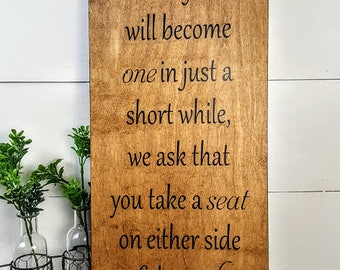 Wedding Ceremony Sign - Ceremony seating sign - As two families become one - Choose a seat not a side