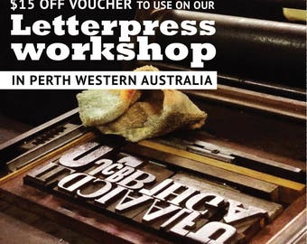 15 dollars off voucher to use at Letterpress Workshops - Perth Western Australia Learn Letterpress Letterpress classes how to letterpress