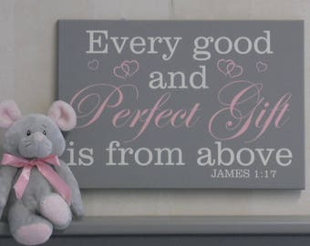 Wall Art, Christian - Every good and perfect gift is from above James 1:17 - Religious Nursery Room Decor - Baby Girl Shower Baptism Gift