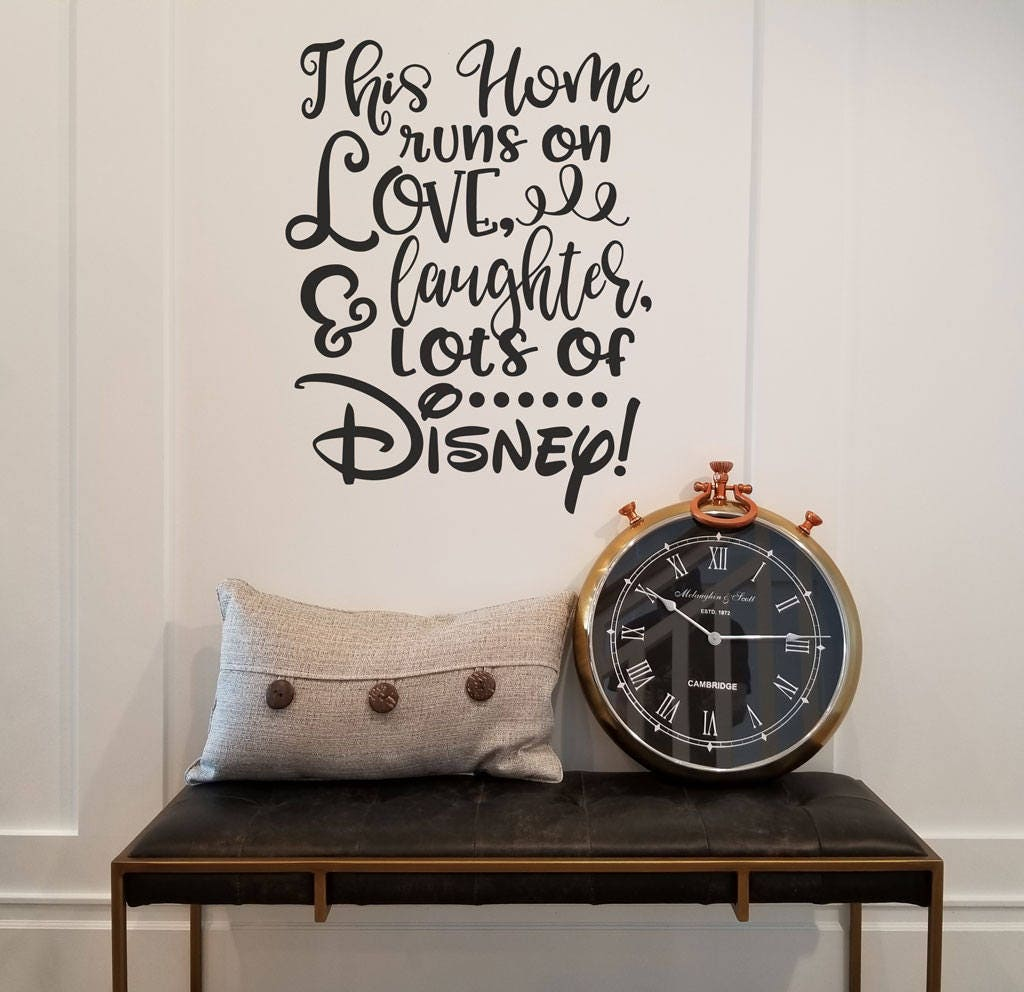 This home runs on love laughter and lots of disney vinyl wall zoom amipublicfo Image collections