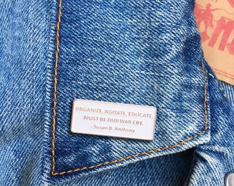 Susan B. Anthony Quote Pin, Soft Enamel Pin, Jewelry, Quote, Gift (PIN108)