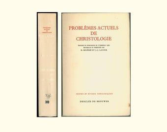 Problèmes Actuels de ChristologieEdited by Bouësse & Latour, Textes et Etudes Theologiques, Vintage Book, Text in French Clean X-Library