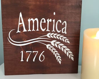 Wood Sign | America Sign | 1776 Sign | Wheat | Hand Painted Sign | Patriotic Decor | July 4th Sign | Americana Decor | 22609