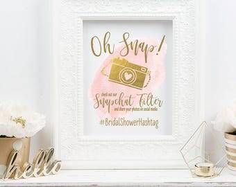 Oh Snap Wedding Sign | Snapchat Filter DIY Printable | Bridal Shower Sign | Snapchat Instagram Social Media Share Sign | Baby Shower Sign