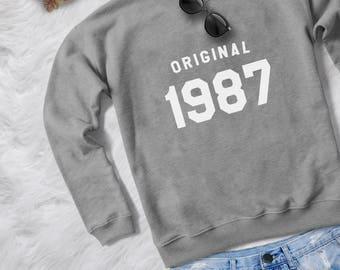 30th birthday for her gift sweatshirt women pullover sweatshirts crewneck sweater graphic sweater birthday gift for her original 1987