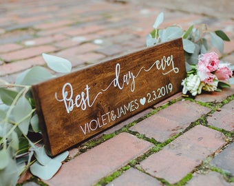 Best Day Ever Wedding Rustic Sign, Photo Prop Wedding Date Woodland Sign, Engagement Pictures Wood Sign, Photos Custom Decor Sign