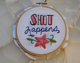 It Happens Embroidery