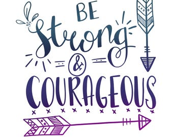 Be strong and courageous | Bible verse | Joshua 1:9 | Print | Hand lettering | Home Decor | Scripture | Wall Art | Christian Gifts